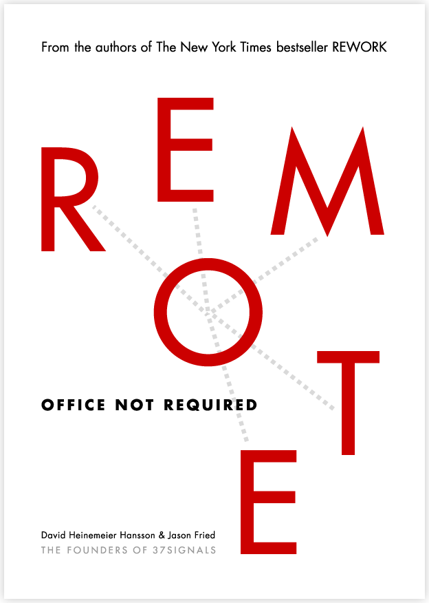 REMOTE: Office Not Required. Анонс третьей книги 37 signals